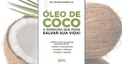 resenha livro óleo de coco a gordura que pode salva sua vida dr. rondó