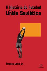 livro futebol na uniao sovietica